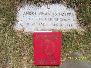 Lance Corporal Foster died on April 10, 1999, while Alpha Co., 1st Battalion, 8th Marine Regiment conducted highly dangerous jungle training in Okinawa. Foster drowned while crossing a roaring stream in full combat gear.