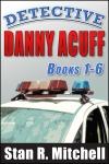 Detective Danny Acuff 1-6 Unflattened